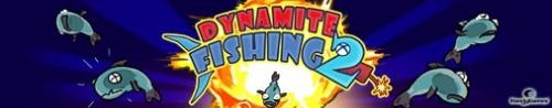 Dynamite fishing 2 - Рыбалка с Динамитом 2