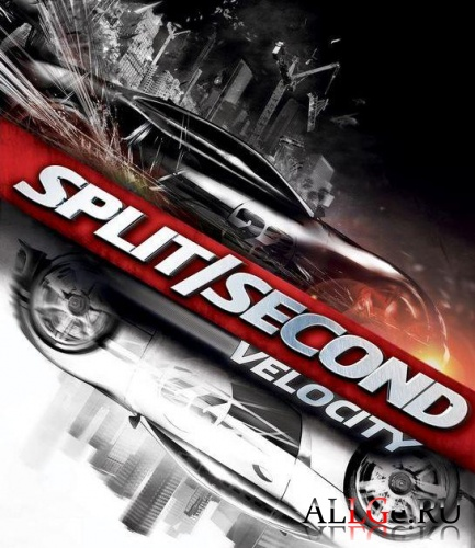Split Second: Velocity / Доля секунды: Скорость